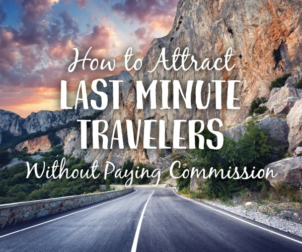 Attract-Last-Minute-Travel-600×500