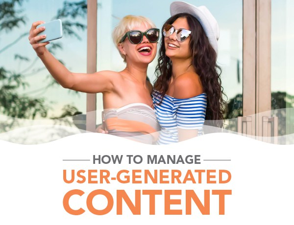 How-to-Manage-UGC-600×460