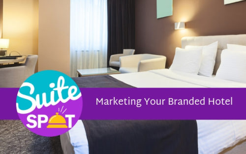 12 – Marketing Your Branded Hotel