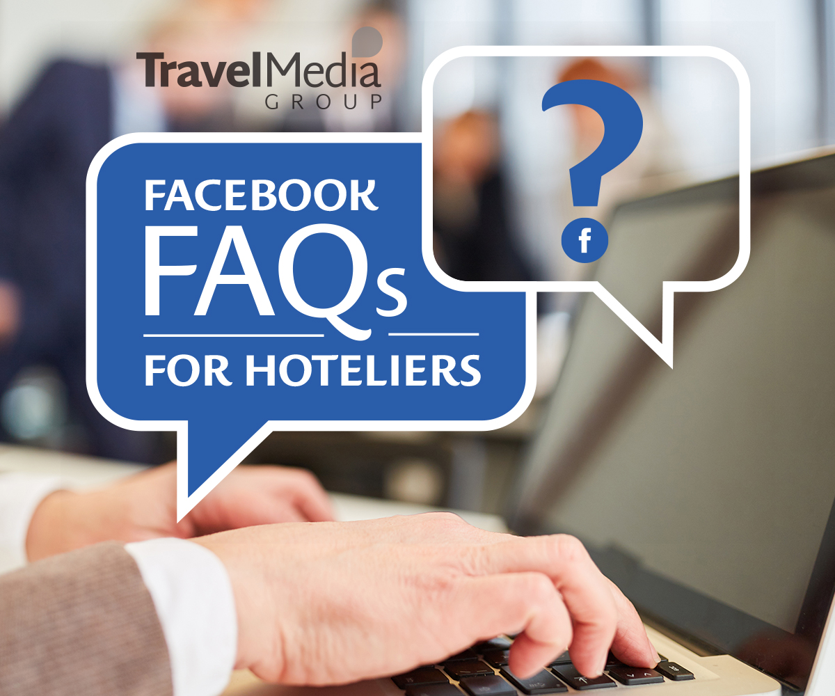 Chat Bubbles reading: Facebook FAQ For Hoteliers