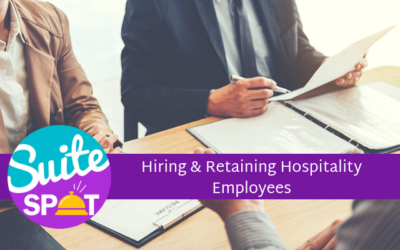 18 – Hiring & Retaining Hospitality Employees