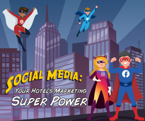 White Paper Download: Social Media – Your Hotel's Marketing Super Power