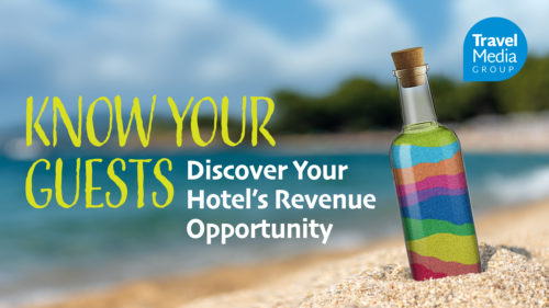 Know Your Guest: Discover Your Hotel's Revenue Opportunity