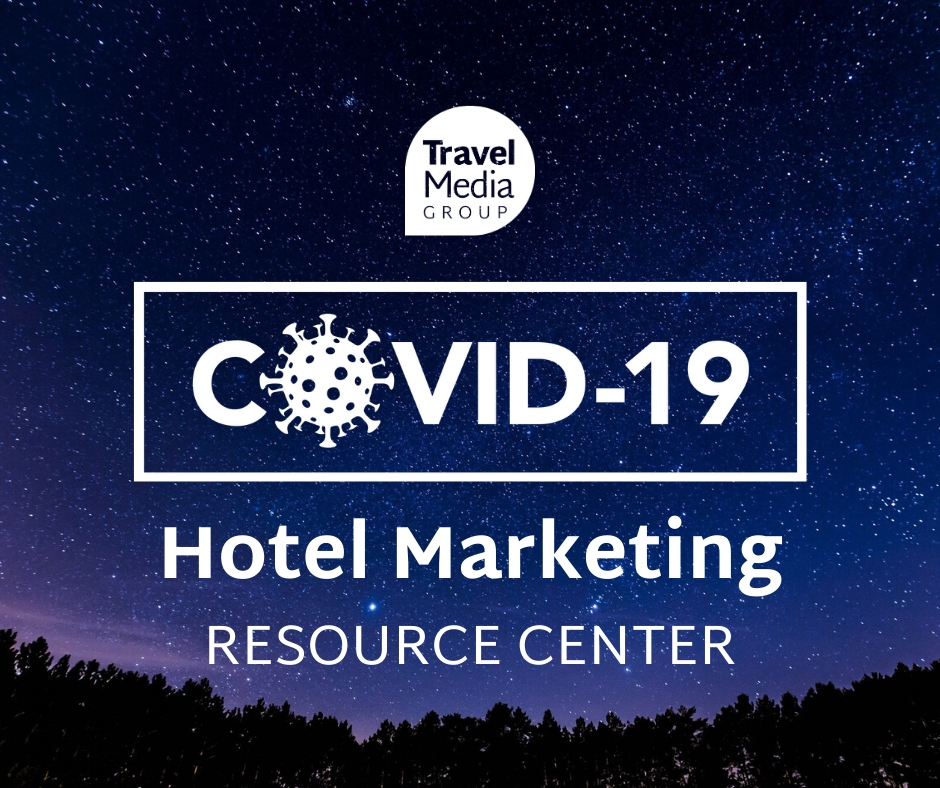 COVID-19 Hotel Marketing Resource Center