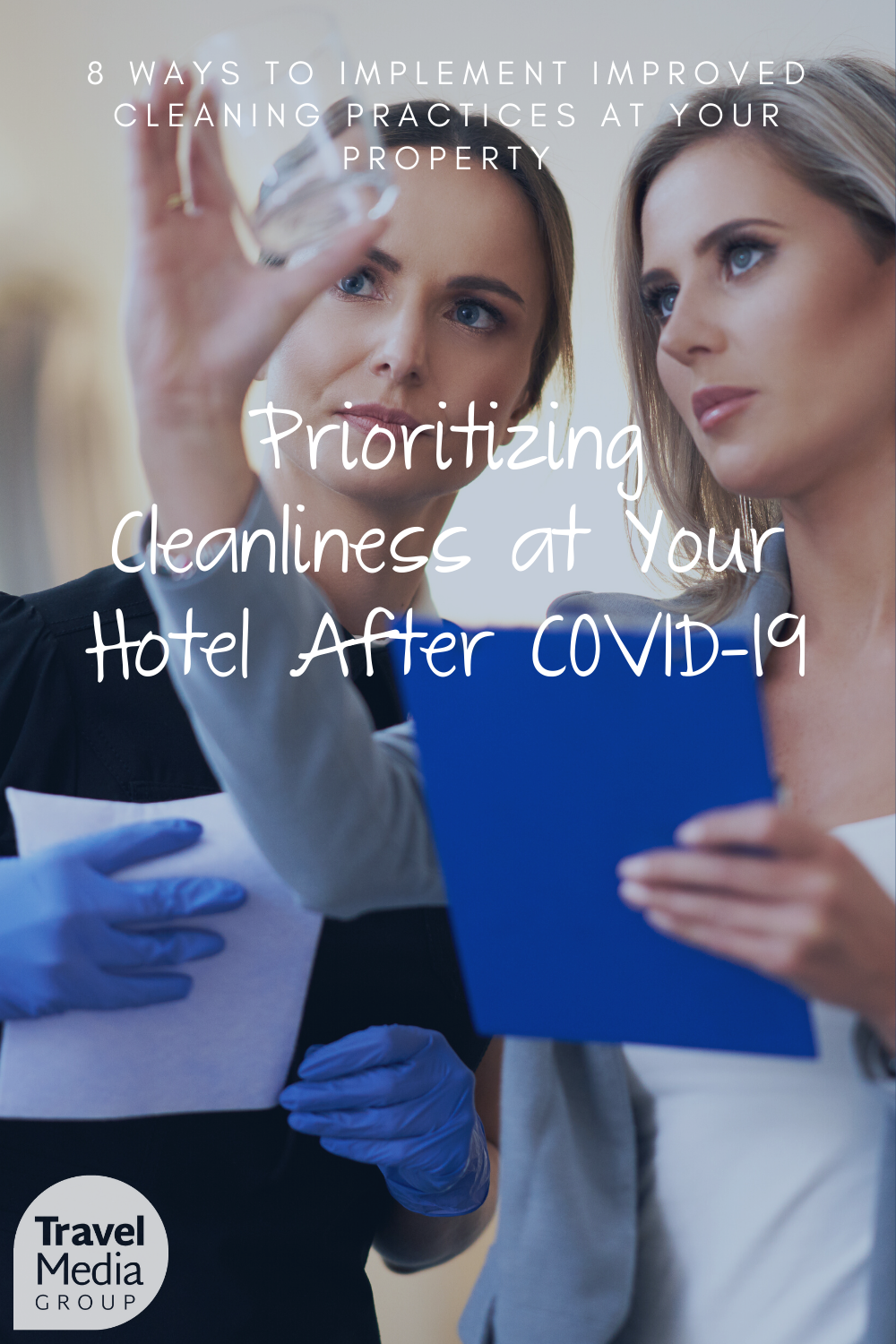 Cleanliness is among the top concerns for travelers amid the global pandemic. We discuss 8 ways to implement new strategies to combat the spread of bacteria and make your guests feel safe.