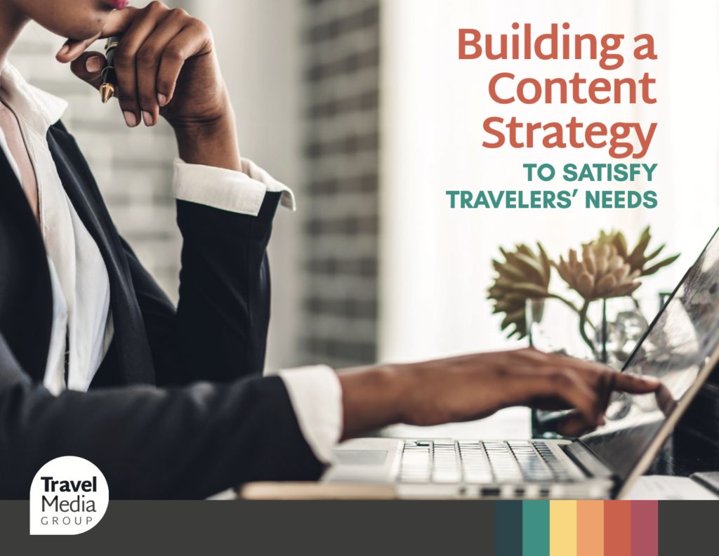 woman using a laptop with the title building a content strategy to satisfy travelers' needs
