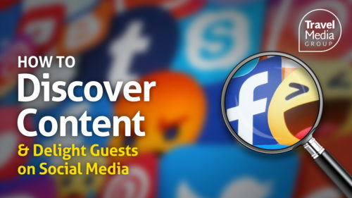 How to Discover Content & Delight Guests on Social Media [Webinar]