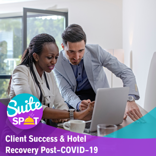 69 – Client Success & Hotel Recovery Post-COVID-19