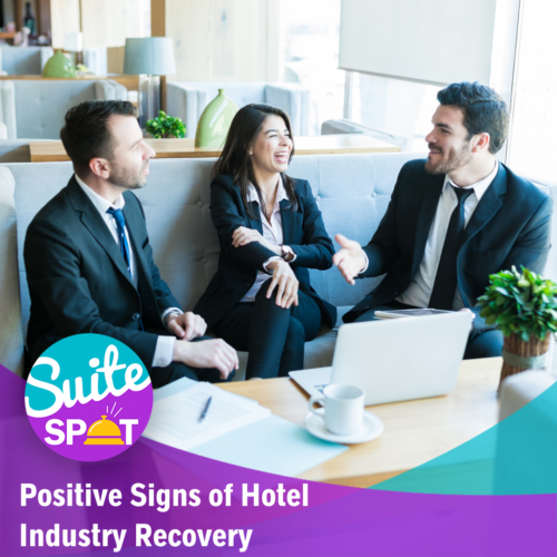 72 – Positive Signs of Hotel Industry Recovery
