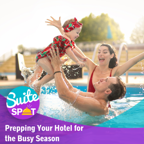 74 – Prepping Your Hotel For The Busy Season