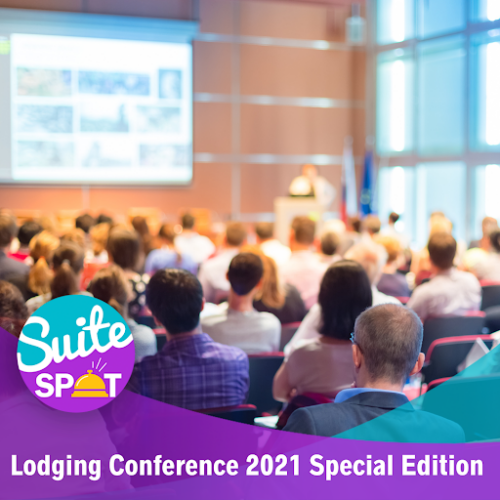 85 – Lodging Conference 2021 Special Edition