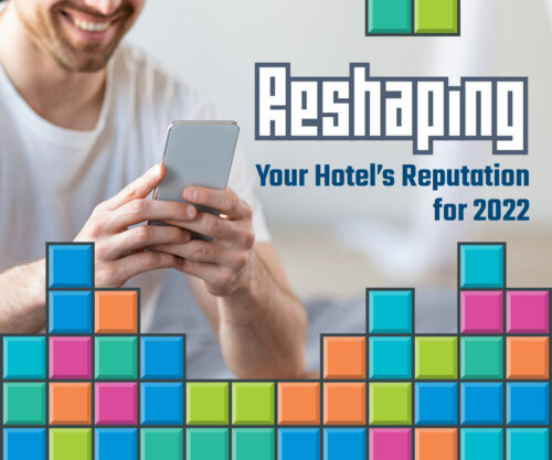 Reshaping Your Hotel's Reputation for 2022 [White Paper Download]